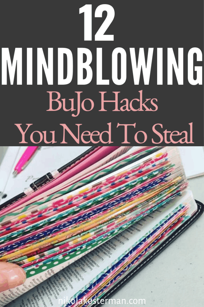 12 Mindblowing Bullet Journal Hacks you need to steal!