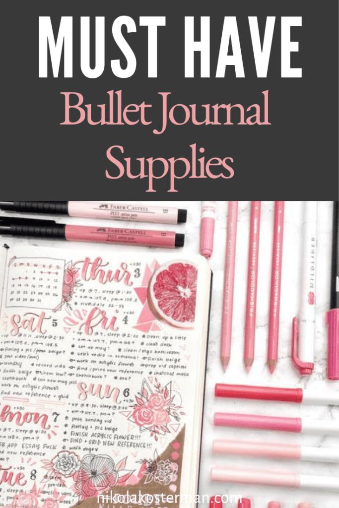 Must have Bullet Journal Supplies Pinterest Pin