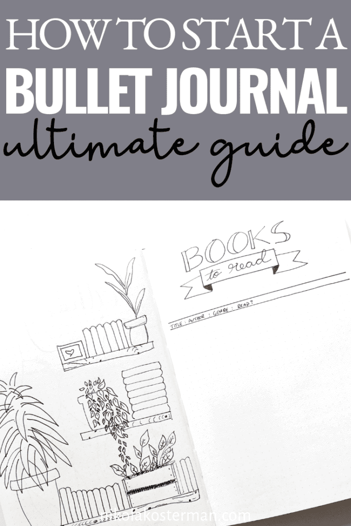 Ultimate guide on how to Start your Bullet Journal