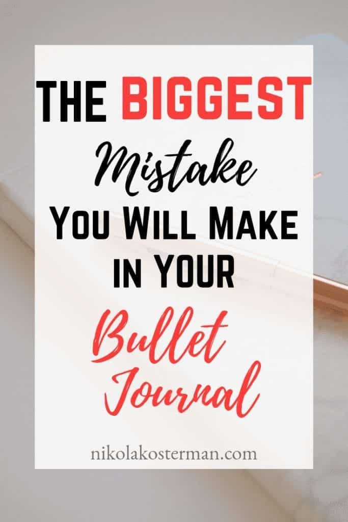 The BIGGEST mistake you will make in your Bullet Journal