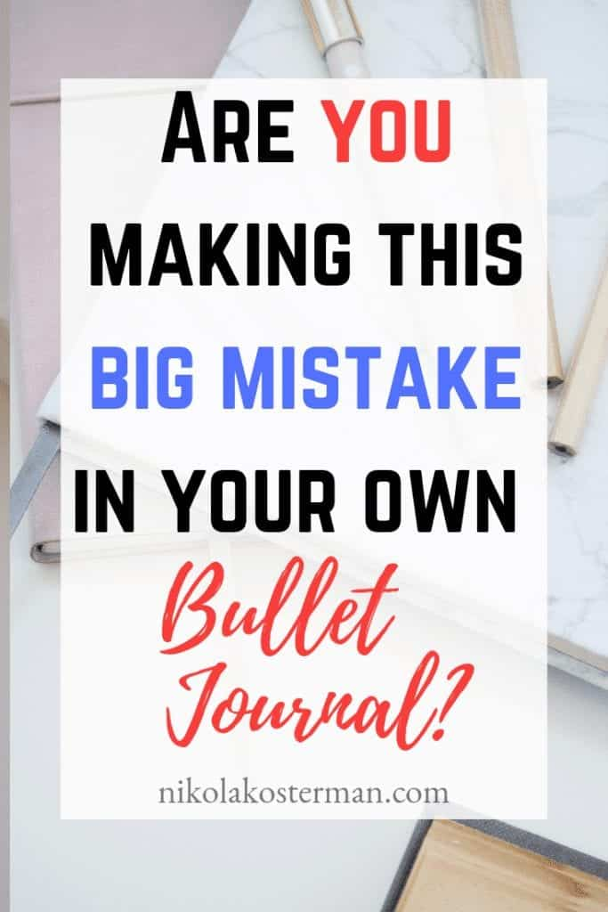 Are you making this BIG MISTAGE in your own bullet journal!