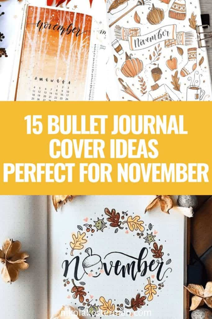 15 Bullet Journal Cover Ideas Perfect For November