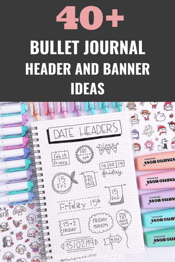 40+ Bullet Journal Headers and Banner Ideas