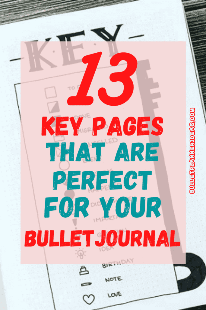 13 Key Pages that are Perfect for your Bullet Journal