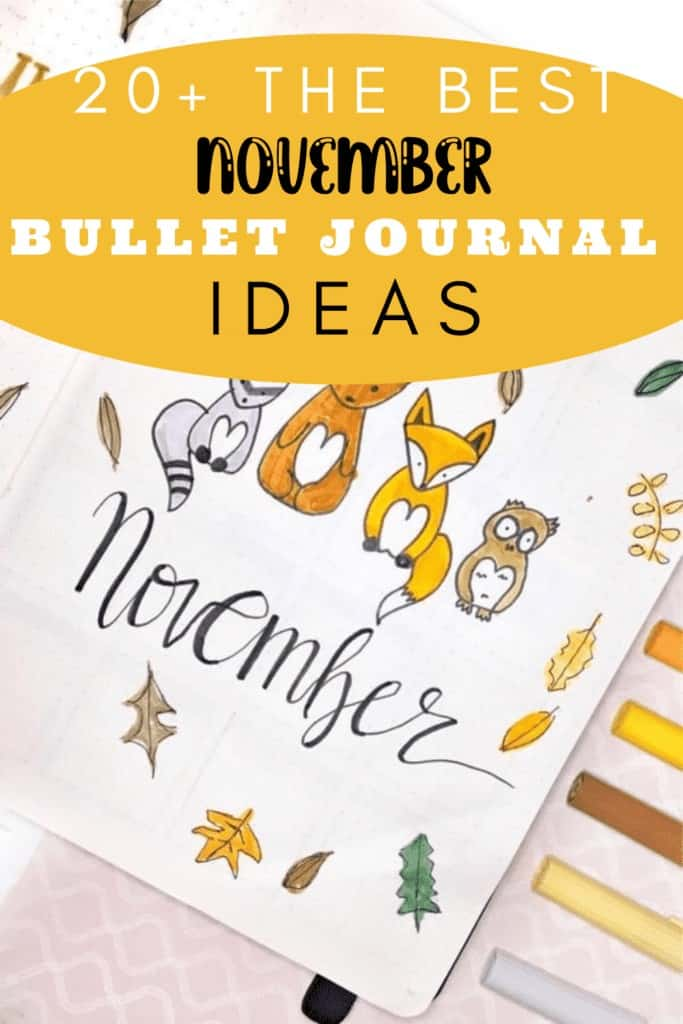 20+ The Best November Bullet Journal Ideas