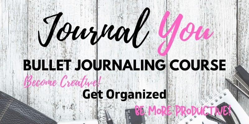 Journal You Bullet Journaling Course Become Creative Get Organized Be Productive