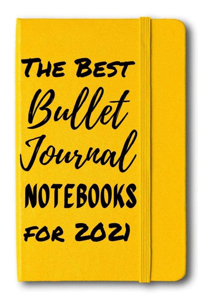 The Best Bullet Journal Notebooks for 2021