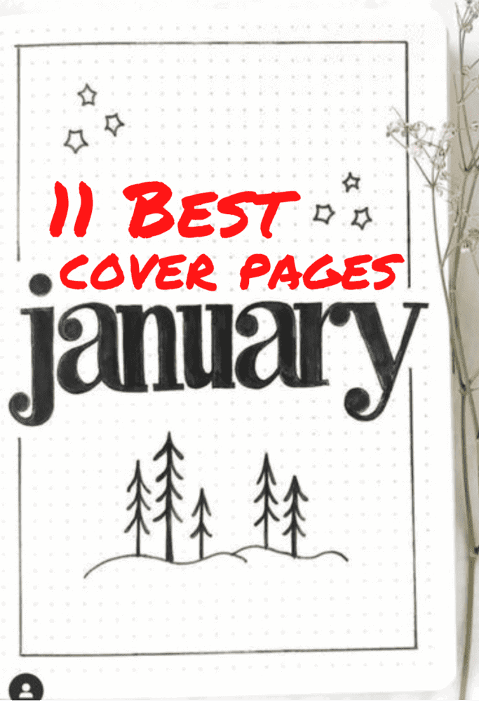 11 Best January Cover Pages for your Bullet Journal