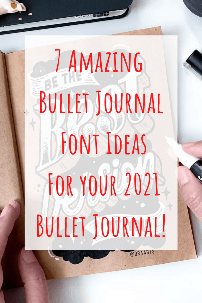 7 Amazing Bullet Journal Font Ideas for 2021